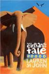 The Elephants Tale